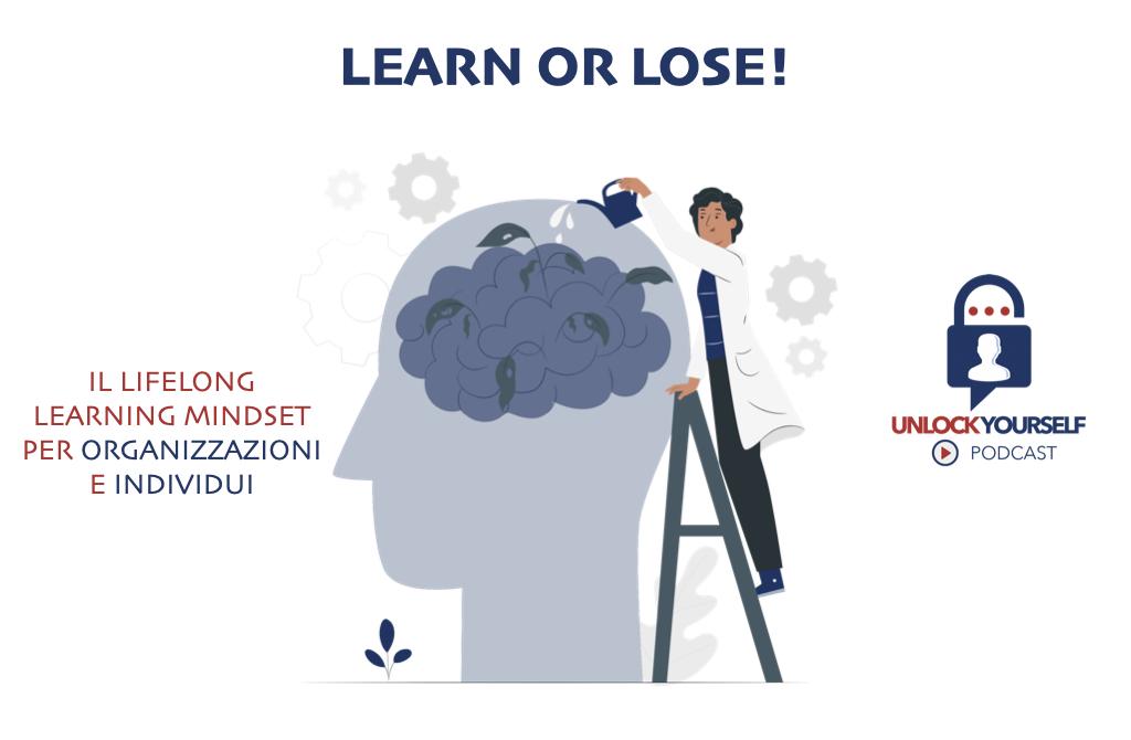 La Mentalità che si basa sul Lifelong Learning Mindset per Realizzarsi Professionalmente